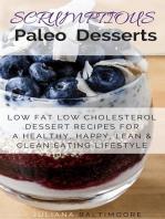 Scrumptious Paleo Desserts