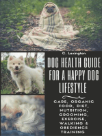 Dog Healthy Guide For A Happy Dog Lifestyle