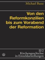 Von den Reformkonzilien bis zum Vorabend der Reformation