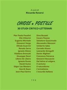 Chiose e Postille: 30 studi critico-letterari