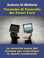 Le Tecniche di controllo dei Poteri Forti
