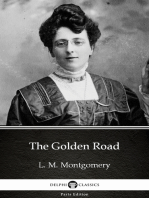 The Golden Road by L. M. Montgomery (Illustrated)