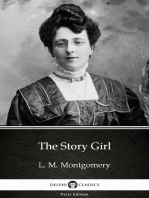 The Story Girl by L. M. Montgomery (Illustrated)