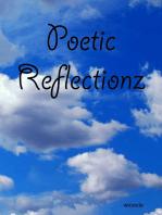Poetic Reflectionz
