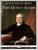 14 Fun Facts About John Quincy Adams