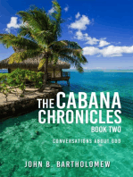 The Cabana Chronicles Book Two Conversations About God