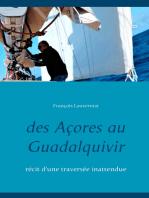 Des Açores au Guadalquivir
