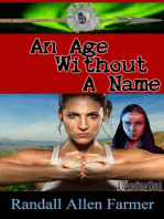 An Age Without A Name