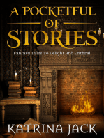 A pocketful of stories, fantasy tales to delight and enthral