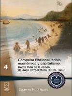 Campaña Nacional, crisis económica y capitalismo: Costa Rica en la época de Juan Rafael Mora