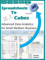 Spreadsheets To Cubes (Advanced Data Analytics for Small Medium Business)