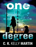 One Lonely Degree
