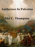 Antiheroes In Palestine