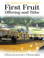 The Difference Between First Fruit Offering and Tithe
