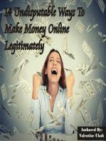 14 Undisputable Ways To Make Money Online Legitimately