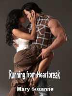 Running from Heartbreak