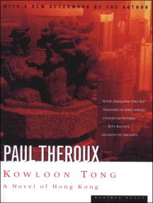 Kowloon Tong: A Novel of Hong Kong