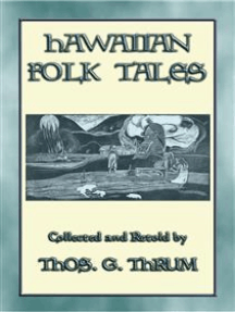 HAWAIIAN FOLK TALES - 34 Hawaiian folk and fairy tales: 34 traditional tales from Hawaii to Kahoʻolawe
