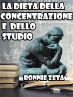 La Dieta della Concentrazione e dello Studio