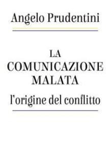 La comunicazione malata