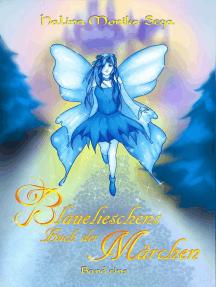 Blauelieschens Buch der Märchen: Band 1