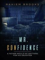 Mr. Confidence