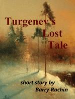 Turgenev's Lost Tale