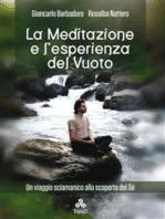 La Meditazione e l'esperienza del Vuoto