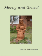 Mercy and Grace!