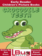 Crocodile Teeth: Early Reader - Children's Picture Books
