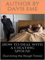 How to Deal with a Cheating Spouse (Surviving the Rough Times)