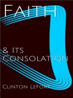 Faith and Its Consolation