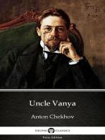 Uncle Vanya by Anton Chekhov (Illustrated)