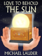 Love to Behold the Sun