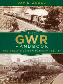 GWR Handbook: The Great Western Railway 1923-47