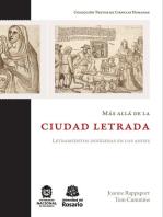 Más allá de la ciudad letrada: Letramientos indígenas en los Andes