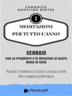 MEDITAZIONI PER TUTTO L'ANNO - Preghiere e Strumenti di Catechesi dell'autore