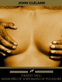 Fanny Hill: Memoirs of a Woman of Pleasure (Golden Deer Classics)
