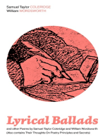 Lyrical Ballads and other Poems by Samuel Taylor Coleridge and William Wordsworth (Also contains Their Thoughts On Poetry Principles and Secrets)