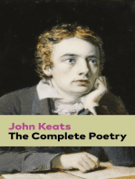 The Complete Poetry: Ode on a Grecian Urn + Ode to a Nightingale + Hyperion + Endymion + The Eve of St. Agnes + Isabella + Ode to Psyche + Lamia + Sonnets and more from one of the most beloved English Romantic poets