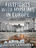 Fistfights with Muslims in Europe