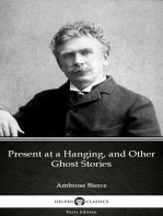 Present at a Hanging, and Other Ghost Stories by Ambrose Bierce (Illustrated)
