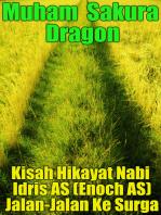 Kisah Hikayat Nabi Idris AS (Enoch AS) Jalan-Jalan Ke Surga
