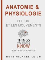 """Anatomie et physiologie """"Les os et les mouvements"""""""