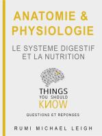"""Anatomie et physiologie """"Le système digestif et la nutrition"""""""