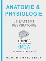 """Anatomie et physiologie """"Le système respiratoire"""""""