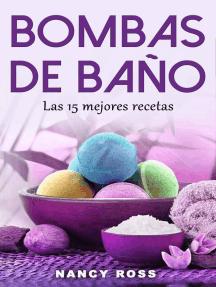 Bombas de baño: Las 15 mejores recetas