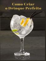 Como Criar o Drinque Perfeito