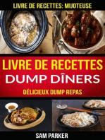 Livre de recettes Dump Dîners