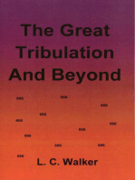 The Great Tribulation and Beyond